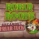 Robin-Hoods—Breakout-Friar-Tuck—sect