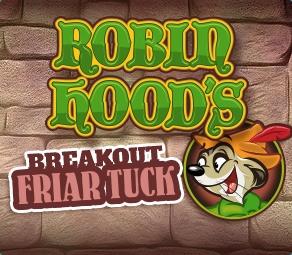 Breakout Friar Tuck